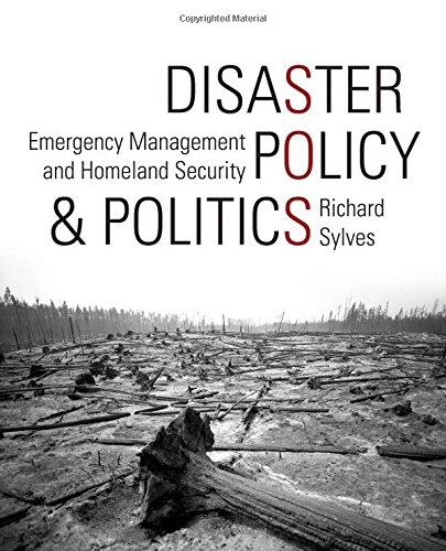 Disaster Policy and Politics: Emergency Management and...