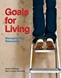 img - for Goals for Living: Managing Your Resources book / textbook / text book