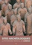echange, troc Marco Cattaneo - Les sites archéologiques : Le patrimoine mondial de l'Unesco