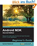Android NDK: Beginner's Guide - Secon...