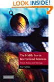The Middle East in International Relations: Power, Politics and Ideology (The Contemporary Middle East)