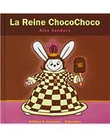 La Reine ChocoChoco