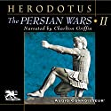 The Persian Wars, Volume 2 Audiobook by  Herodotus Narrated by Charlton Griffin