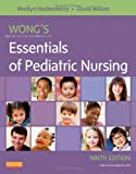 Wongs Essentials of Pediatric Nursing, 9e