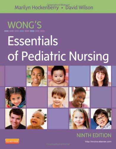 Wong'S Essentials Of Pediatric Nursing, 9E