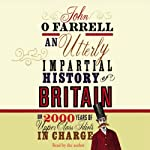 An Utterly Impartial History of Britain | John O'Farrell