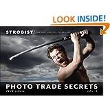Strobist Photo Trade Secrets, Volume 2: Portrait Lighting Techniques (One-Off)