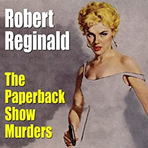 The Paperback Show Murders | [Robert Reginald]