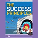 The Success Principles (Live)  by Jack Canfield Narrated by Jack Canfield