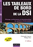 Livre pas cher Informatique et Internet : Les tableaux de bord de la DSI &#8211; 2e d. &#8211; Pilotage, performance et benchmarking du S.I.: Pilotage, performance et benchmarking du systme dinformation