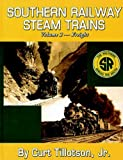 img - for Southern Railway Steam Trains Volume 2-Freight by Curt Jr Tillotson (2006-01-13) book / textbook / text book