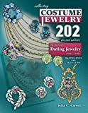 img - for Collecting Costume Jewelry 202: The Basics of Dating Jewelry 1935-1980, Identification and Value Guide, 2nd Edition book / textbook / text book