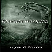 Knight (un)Life: Black Knight Shorts Vol. 1 | John G. Hartness