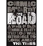 Cormac McCarthy [The Road] [by: Cormac McCarthy]