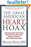 The Great American Heart Hoax: Lifesa...