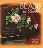 Beads in Bloom (Beadwork How-to Book)