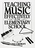 img - for Teaching Music Effectively in the Elementary School book / textbook / text book