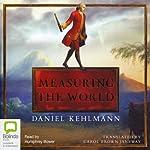 Measuring the World | Daniel Kehlman