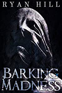 Barking Madness by Ryan Hill ebook deal