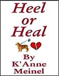 Heel or Heal Book 1 (English Edition)