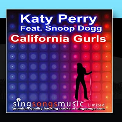 California Gurls (In the style of Katy Perry feat. Snoop Dogg)