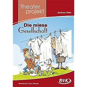 """Theaterprojekt zu """"Die Miese Gesellschaft"""""""