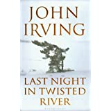 "Last Night in Twisted Rivervon ""John Irving"""