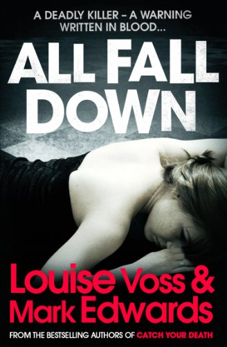 All Fall Down, by Mark Edwards, Louise Voss