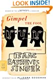 Gimpel the Fool: And Other Stories (FSG Classics)