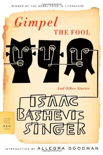 Gimpel the Fool: And Other Stories (FSG Classics) (Isaac Singer compare prices)