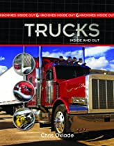 Trucks Inside and Out (Machines Inside Out)
