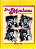 img - for The Monkees: A Manufactured Image : The Ultimate Reference Guide to Monkee Memories and Memorabilia book / textbook / text book