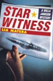 Star Witness: A Willa Jansson Mystery (1416567704) by Matera, Lia