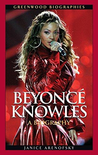 Beyoncé Knowles: A Biography (Greenwood Biographies)
