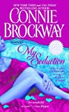 My Seduction: The Rose Hunters Trilogy (141654089X) by Brockway, Connie