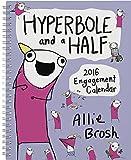 Hyperbole and a Half 2016 Engagement Calendar