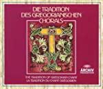 Tradition of Gregorian Chant