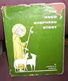 Good Shepherd Story, The