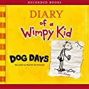Diary of a Wimpy Kid: Dog Days (       UNABRIDGED) by Jeff Kinney Narrated by Ramon De Ocampo