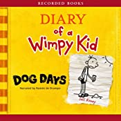 Diary of a Wimpy Kid: Dog Days | [Jeff Kinney]