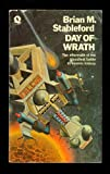 Day Of Wrath (0704311356) by Brian M. Stableford