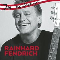 J� schau... Rainhard Fendrich
