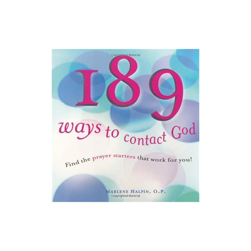 189 Ways to Contact God Find the Prayer Starters That Work for You