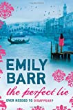 Emily Barr The Perfect Lie