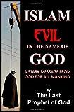 Islam: Evil in the Name of God