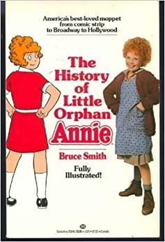 The History of Little Orphan Annie: Bruce Smith