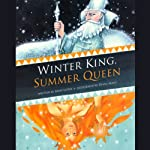Winter King, Summer Queen | Mary Lister