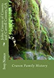 By Ivey Nance John Craven of Coweta and Carroll County, GA: Craven Family History [Paperback]