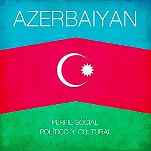 Azerbaiyan [Spanish Edition] Audiobook