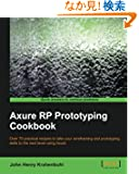 Axure Rp Prototyping Cookbook